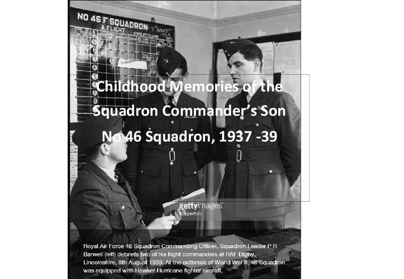 Childhood Memories of the Squadron Commander's Son